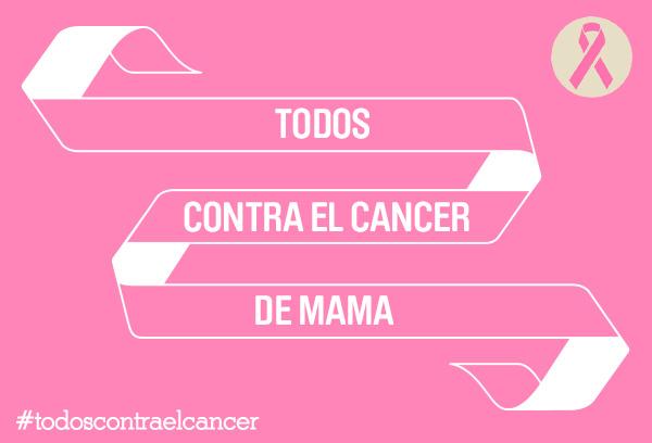 Todos contra el cáncer de mama .